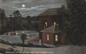 Indian Mill & Dam, By Moonlight, Upper Sandusky, Ohio, Posted 1913