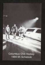Columbus Chill--1994-95 Pocket Schedule--ECHL