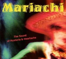 Mariachi-the sound of Hysteria and heartache CD NEUF