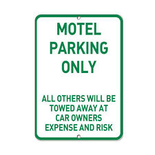 Motel Parking Only Other Vehicles Towed Away Parking Sign Aluminum Metal Sign
