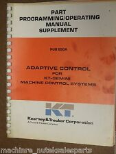 Kearney & Trecker Part Programming/Operating Manual Supplement_Pub 850