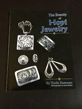 The Beauty of Hopi Jewelry by Theda Bassman (1993, Softcover) BRAND NEW!