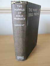 The Marvels of Bible Prophecy - H N Sargent