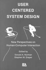NEW User Centered System Design: New Perspectives on Human-computer Interaction