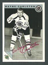 Wayne Carleton Boston Bruins 1992 Ultimate Original Six Auto Card #47