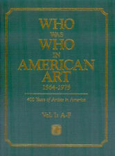 WHO WAS WHO IN AMERICAN ART 1564 - 1975 Current Edition