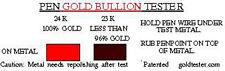 PEN GOLD TESTER - IS IT REAL 24K? -- EASY TEST FOR UNDER KARAT GOLD --  PATENTED