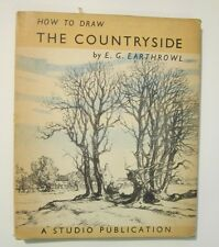 How to Draw the Countryside E.G. Earthrowl - 1951 Edition / Printing