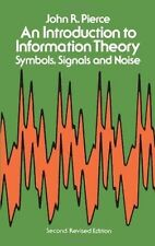 *New* AN INTRODUCTION TO INFORMATION THEORY by John Robinson Pierce