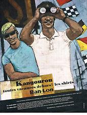 PUBLICITE ADVERTISING  1964   KANKOUROU BAN-LON  les shirts sous vetements