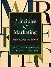 Principles of Marketing: European Edition Philip Kotler, Gary Armstrong, Prof Jo
