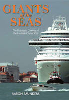 CRUISE SHIPS: GIANTS OF THE SEAS THE SHIPS THAT TRANSFORMED MODERN CRUISING BOOK