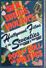 Hollywood Films of the 70s: Sex Drugs Violence Rock 'n Roll & Politics 1984 HC