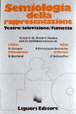 SEMIOLOGIA DELLA RAPPRESENTAZIONE TEATRO TELEVISIONE FUMETTO CURA ANDRÉ HELBO