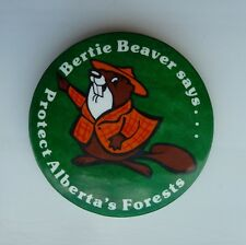 Bertie Beaver Says Protect Alberta's Forests PIN Button