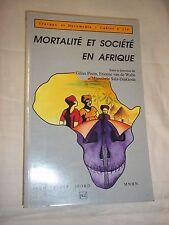 """MORTALITE ET SOCIETE EN AFRIQUE"" (1989) I.N.E.D. - P.U.F."