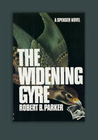 The Widening Gyre Robert B. Parker Signed HC 1st Edition, 1st Print Book in DJ