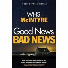 Good News, Bad News (Best Defence series), William H. S. McIntyre, New