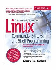 A Practical Guide to Linux Commands Editors and Shell Programmi... Free Shipping