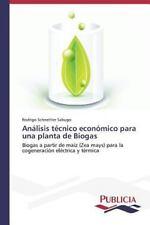 Analisis Tecnico Economico para una Planta de Biogas by Schnettler Sabugo...