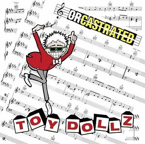 Toy Dolls - Orcastrated Buzzcocks Macc Lads Peter & The Test Tube Babies Ramones