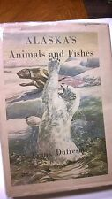 Alaska's Animals and Fishes, Dufresne Hines 1st Edt 1946 Polar Bear Fish Nature