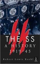 The SS. A History 1919-45 by Koehl, Robert Lewis | Paperback Book | 978075242559