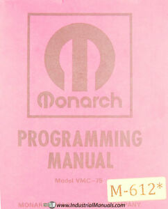 Monarch 75, VMC three Axis Machining Center Programming Manual Year (1975)