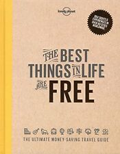 The Best Things in Life are Free New Hardcover Book Lonely Planet