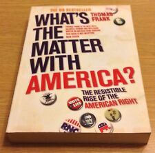 WHAT'S THE MATTER WITH AMERICA? Thomas Frank Book (Paperback)