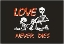 Fahne Flagge Love never dies 90 x 150 cm