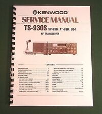 Kenwood TS-930S Service Manual - Premium Card Stock Covers & 32 LB Paper!