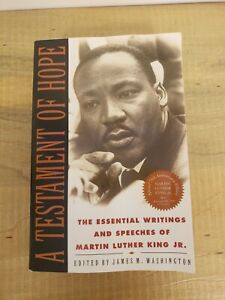 A Testament of Hope:  Essential Writings and Speeches of Martin Luther King Jr.
