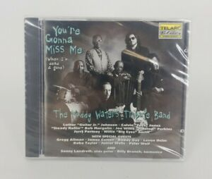 You Gonna Miss Me(When I'm Dead & Gone) Muddy Waters Tribute Band CD Sealed 1996