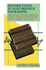 Solder Paste in Electronics Packaging: Technolo, Hwang-,