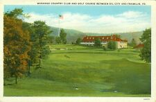 Oil City,PA The Wanango Country Club & Golf Course between Franklin and Oil City