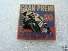 PINS,SPELDJES GRAND PRIX  MOTO GP 1999 GRAN PREMI DE CATALUNYA SPAIN