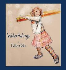 Waterwings by Edith Gelin (2014, Hardcover)