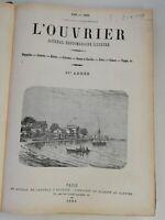 N4 Ancien Journal hebdo Illustré L'ouvrier 1881-1882 21eme Année Paris Bleriot