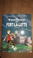 livre , BD les aventures de vick et vicky , le fantôme de fort-la-latte 2007