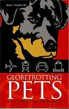 Book, PB Globetrotting Pets International Travel Guide DJ Forsythe Dog Cat DONAT