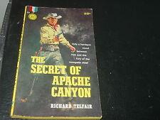 The Secret Of Apache Canyon by Richard Telfair  (1959)   Gold Medal P/B #932