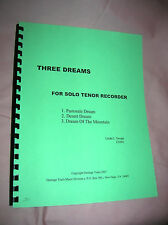 Three Dreams For Solo Tenor Recorder, by composer Linda Swope