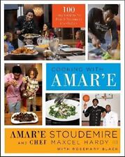 COOKING WITH AMAR'E:100 EASY RECIPES FOR PROS & ROOKIES IN THE KITCHEN HBDJ 2014