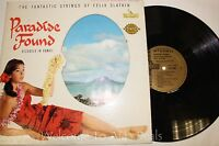"Paradise Found - The Fantastic Strings Of Felix Slatkin  LP 12"" (VG)"