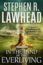 In the Land of the Everliving: Eirlandia, Book Two by Stephen R Lawhead: Used