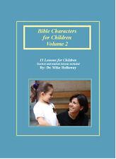 Bible Characters for Children Vol. 2 - KJV - Sunday School Lessons
