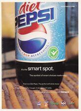 "NM ORIGIANL 2004 PEPSI ""IT'S THE SMART SPOT"" BOTTLE MAGAZINE PRINT AD"
