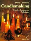Candlemaking : Creative Designs And Techniques By David Constable