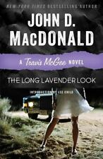 The Long Lavender Look: A Travis Mcgee Novel: By John D. MacDonald